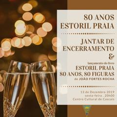 """Jantar de Encerramento e Apresentação de Livro  """"Estoril Praia 80 anos, 80 figuras"""""""